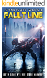 Syndicate Wars: Fault Line (Seppukarian Book 3)