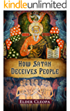 How Satan Deceives People (The Patristic Heritage Book 1) (English Edition)