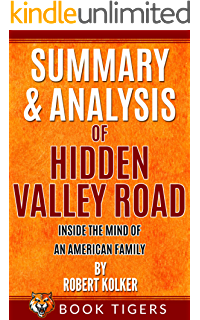 Amazon Com Hidden Valley Road Inside The Mind Of An American Family Ebook Kolker Robert Kindle Store