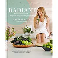 Radiant - Eat Your Way to Healthy Skin (English Edition)