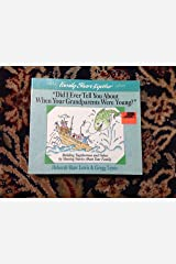 Did I Ever Tell You About When Your Grandparents Were Young? (Family Share Together) Paperback