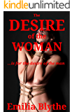 The Desire of the Woman: ...…is for the Desire of the Man