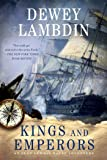 Kings and Emperors (Alan Lewrie Naval Adventures (Paperback))