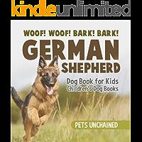 Woof! Woof! Bark! Bark! | German Shepherd Dog Book for Kids | Children's Dog Books