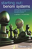 Starting Out: Benoni Systems (Starting Out - Everyman Chess)
