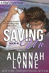 Saving Me (Heat Wave Series Book 1) Kindle Edition