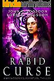 Rabid Curse: A Wren Cooper Supernatural Thriller Book 2 (Shadow Paranormal Police Department)