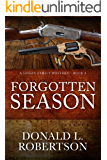 Forgotten Season: A Logan Family Western - Book 4