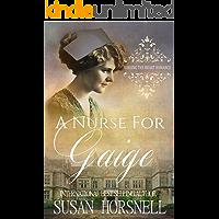 A Nurse for Gaige (Nursing the Heart Romance Book 9)