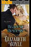 Brazen Heiress (Brazen Series Book 2)