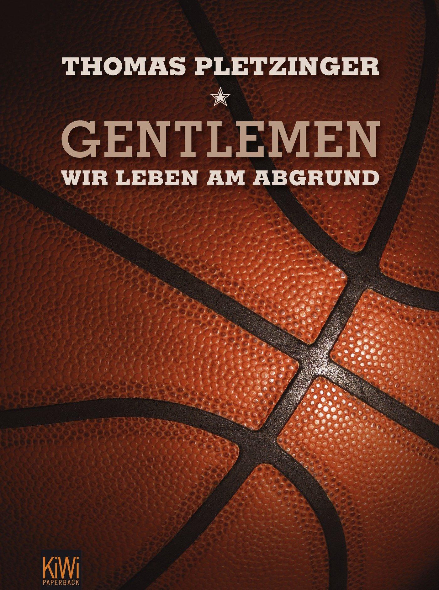 Gentlemen, wir leben am Abgrund: Eine Saison im deutschen Profi-Basketball Taschenbuch – 5. Januar 2012 Thomas Pletzinger KiWi-Taschenbuch 3462043692 Ballsport