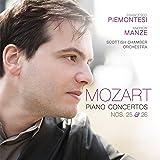 Wolfgang Amadeus Mozart: Piano Concertos Nos. 25 & 26