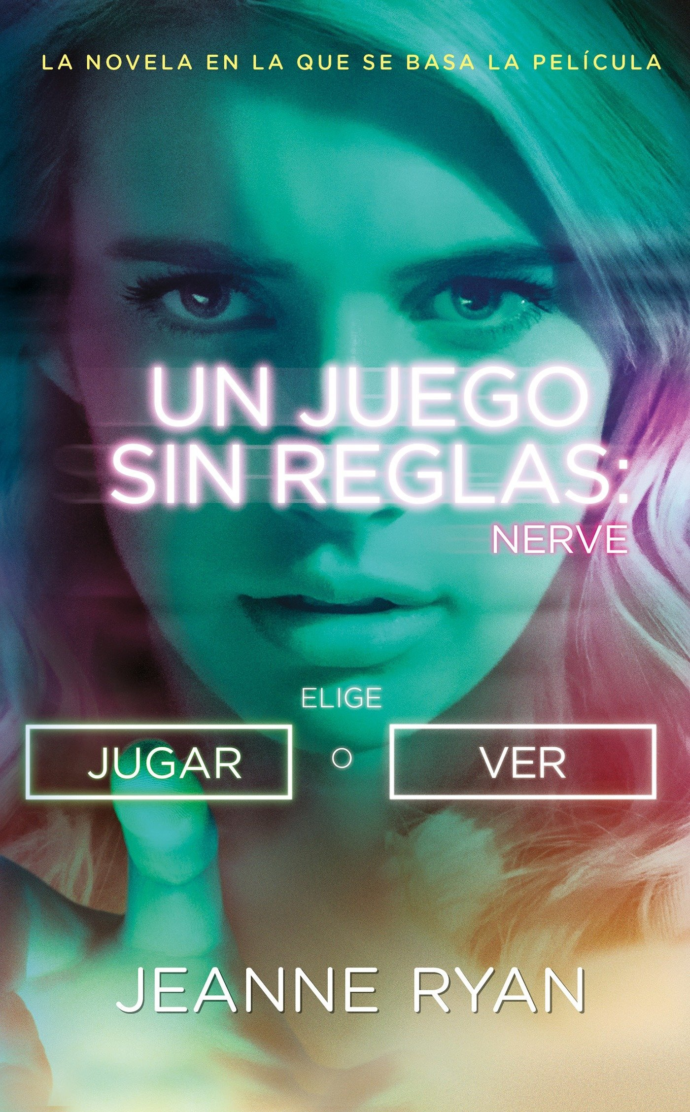 Amazon.com: Nerve. Un juego sin reglas (Spanish Edition) (9786073149068): Jeanne Ryan: Books
