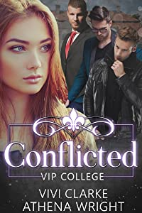 Conflicted: A Reverse Harem Romance (VIP College Book 2)
