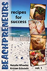 Beachpreneurs: Recipes for Success Kindle Edition