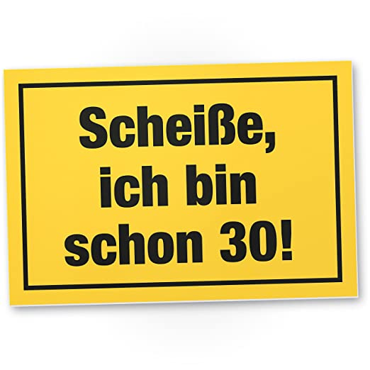 DankeDir!. Ich Bin Schon 30 años - Plástico Cartel - 30 ...