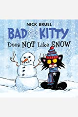 Bad Kitty Does Not Like Snow: Includes Stickers Kindle Edition