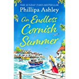 An Endless Cornish Summer: Escape with the perfect, heartwarming and uplifting new summer book from the Sunday Times bestsell
