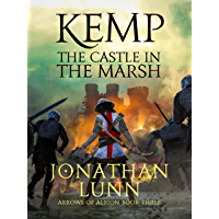 Kemp: The Castle in the Marsh (Arrows of Albion Book 3) (English Edition)