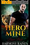 Bear Bait (Hero Mine Book 1)