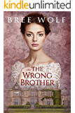 The Wrong Brother: A Regency Romance (A Forbidden Love Novella Series Book 1)