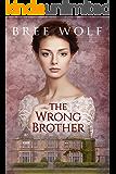 The Wrong Brother: A Regency Romance (A Forbidden Love Novella Series Book 1) (English Edition)