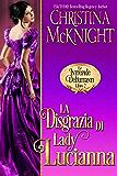 La Disgrazia di Lady Lucianna (Le Intrepide Debuttanti, Libro 2)