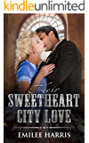 Their Sweetheart City Love: A Victorian Western Romance (Colorado City Series Book 2)