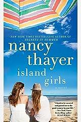 Island Girls: A Novel Kindle Edition