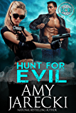 Hunt for Evil: An International Clandestine Enterprise Novel (ICE Book 1)