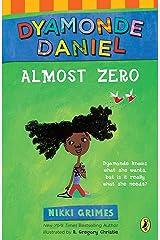 Almost Zero: A Dyamonde Daniel Book Kindle Edition
