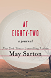 At Eighty-Two: A Journal