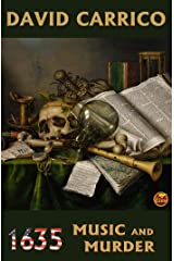 1635: Music and Murder (Ring of Fire anthologies Book 4) Kindle Edition