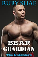 Bear Guardian (The Enforcers Book 5) Kindle Edition