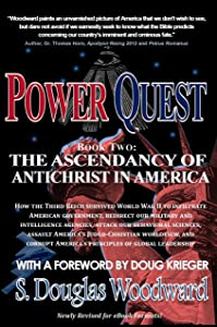 Power Quest - Book Two: The Ascendency of Antichrist in America