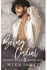 Being Cordial (Desert Rose Hook-ups Book 2) Kindle Edition