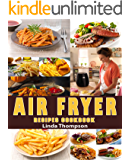 Air Fryer Recipes Cookbook: 365 Days Recipes to Fry, Bake, Grill, and Roast with Your Air Fryer.