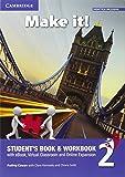 Make it! Student's book-Workbook-Companion book. Con e-book. Con espansione online. Per la Scuola media: 2