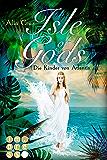 Isle of Gods. Die Kinder von Atlantis