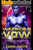 Warrior's Vow (Yadeshi Brides Book 2)
