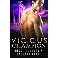 Vicious Champion (Games of the Gods Book 2)