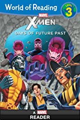 World of Reading X-Men:  Days of Future Past: Level 3 (World of Reading (eBook)) Kindle Edition