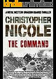 The Command (Regiment Trilogy Book 2)
