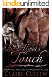 The Alpha's Touch: Lost Omegas Book One: A M/M Shifter Romance