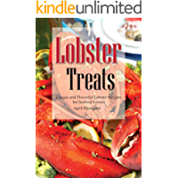 Lobster Treats: Unique and Flavorful Lobster Recipes for Seafood Lovers
