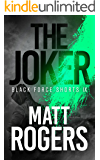 The Joker: A Black Force Thriller (Black Force Shorts Book 9)
