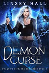 Demon Curse (Dragon's Gift: The Sorceress Book 3) Kindle Edition