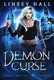 Demon Curse (Dragon's Gift: The Sorceress Book 3) (English Edition)