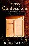 Forced Confessions: SHORTLISTED FOR THE CWA GOLD DAGGER AWARD (Benson and De Vere)