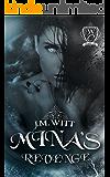 Mina's Revenge (Woodland Creek)